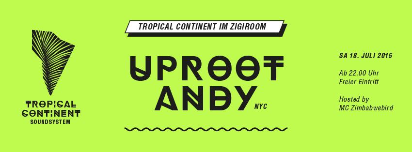 ►TROPICAL CONTINENT w/ UPROOT ANDY - TropicalBass ✘ Cumbia ✘ Trap ✘ Afrobeats ✘ Dancehall ✘ Soca ✘ UK Bass